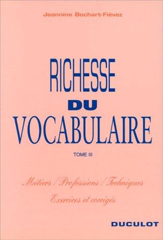 9782801110812: RICHESSE DU VOCABULAIRE VOLUME 3