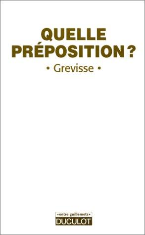 9782801111161: GREVISS-QUELLE PREPOSITION ? (Entre guillemets)