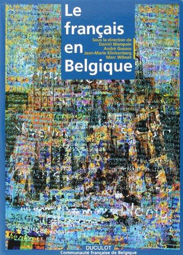 9782801111260: Le français en Belgique: Une langue, une communauté (French Edition)