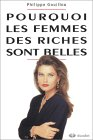 9782801113363: Pourquoi les femmes des riches sont belles
