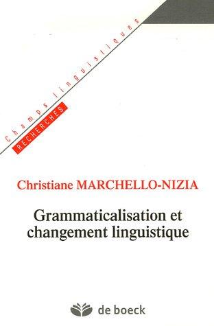 9782801113745: Grammaticalisation et changement linguistique