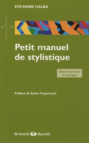 9782801114162: Petit manuel de stylistique