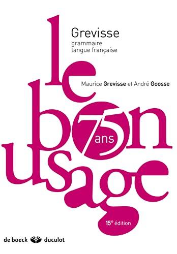 9782801116425: Grevisse Langue Francaise: Le bon usage. Grammaire francaise, 15e edition