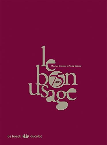 9782801116531: Le Bon Usage 15eme Édition -Version Luxe