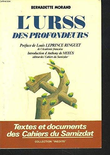 L'URSS des Profondeurs.: MORAND , Bernadette.