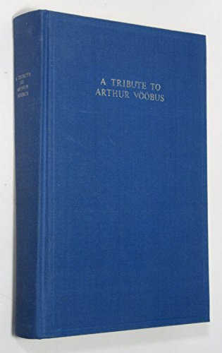 9782801700716: A Tribute to Arthur Vööbus: Studies in early Christian literature and its environment, primarily in the Syrian East