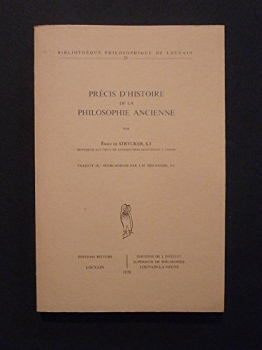 9782801700891: Precis d'histoire de la philosophie ancienne.Traduit du neerlandais par J.M. Delanghe, s.j. (Bibliotheque Philosophique de Louvain)