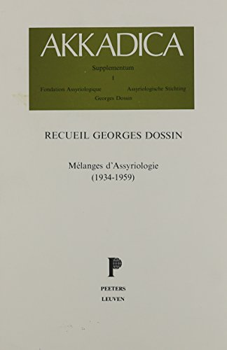 Recueil Georges Dossin. Melanges d'Assyriologie (1934-1959). Tome: Peeters Publishers