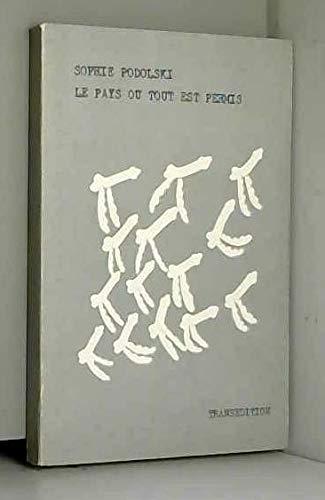 9782802500025: Le pays où tout est permis (French Edition)