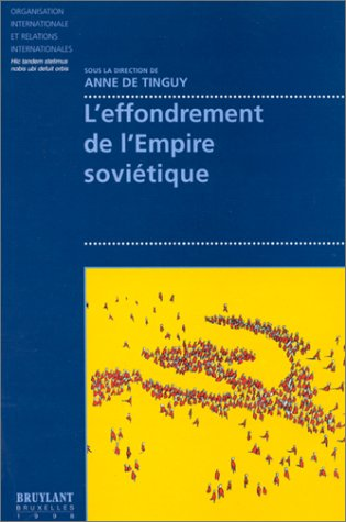 9782802711490: L'effondrement de l'Empire sovi�tique