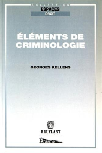 Elements de criminologie (Collection Espaces droit) (French Edition): Kellens, Georges
