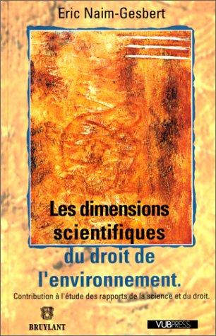 9782802712497: Les dimensions scientifiques du droit de l'environnement