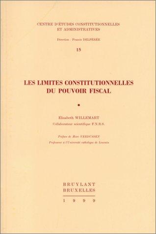 9782802712763: Les limites constitutionnelles du pouvoir fiscal