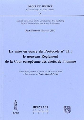 9782802714064: La mise en oeuvre du protocole n°11 : le nouveau règlement de la cour européenne des droits de l'homme