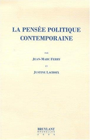 9782802714347: La pensée politique contemporaine