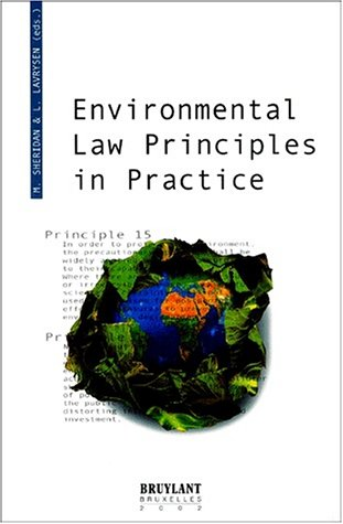 Environmental law principles in practice (9782802715429) by Sheridan