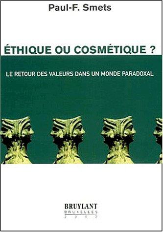 9782802715757: Ethique ou cosmetique ?