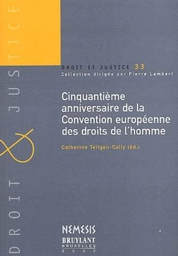 50 ème Anniversaire de la convention européenne des droits de l'homme: Collectif