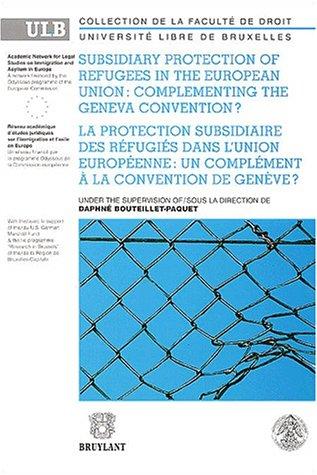 9782802715924: Protection subsidiaire des réfugiés dans l' Union Européenne