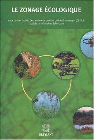 9782802716396: Le zonage écologique. Actes du colloque organisé à Gembloux le 29 mars 2001