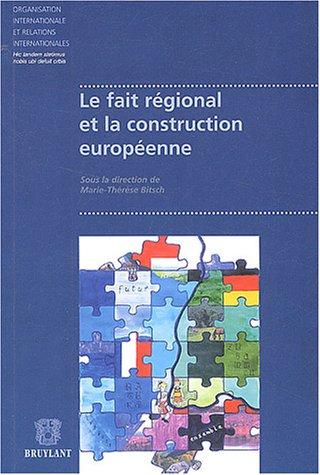 9782802717867: Le fait régional et la construction européenne