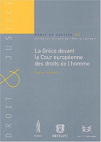 La Grèce devant la Cour européenne des droits de l'homme (280271824X) by Pierre Lambert