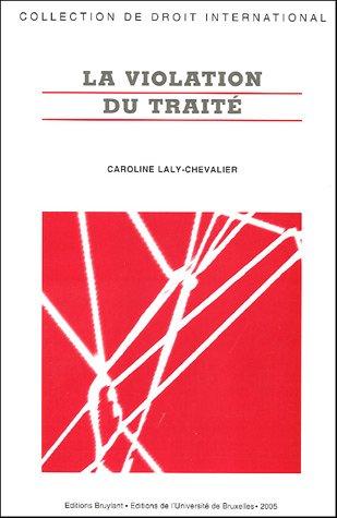 la violation du traite: Caroline Laly-Chevalier