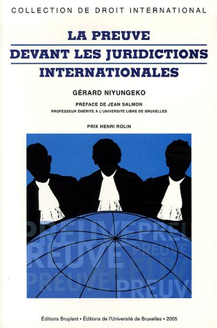 9782802719687: La preuve devant les juridictions internationales (French Edition)