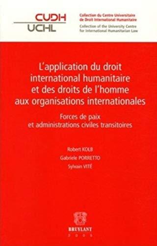 """""""l'application du droit international humanitaire et des droits de l'homme aux ..."""