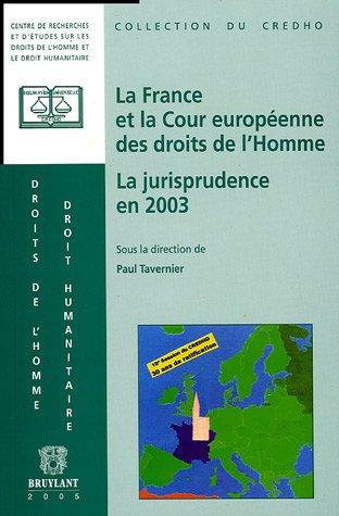 la france et la cour europeenne des droits de l'homme: Paul Tavernier