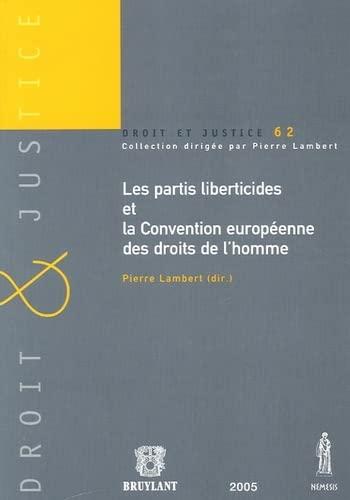 les partis liberticides et la convention europeenne des droits de l'homme: Pierre Lambert