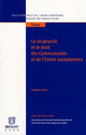 la réciprocité et le droit des communautés et de l'union europé...