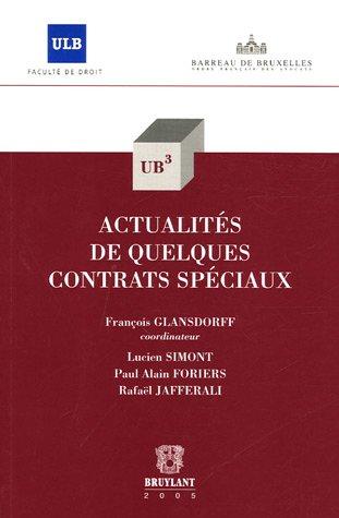 actualites de quelques contrats speciaux: Francois Glansdorff, Lucien Simon, Rafa�l Jafferali