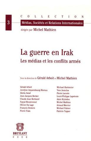 """""""la guerre en irak ; les médias et les conflits armés"""""""