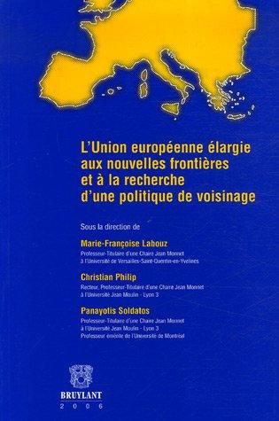 l'union européenne élargie aux nouvelles frontières et à la ...
