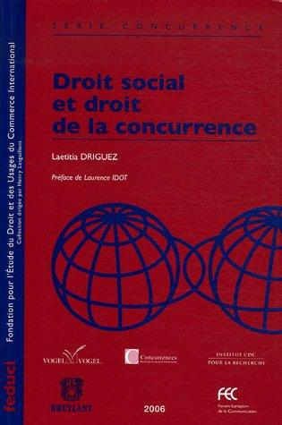 Droit social et droit de la concurrence: Laetitia Driguez