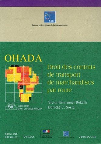 """""""ohada ; droits des contrats de transport de marchandises par route"""": Dorothé C. Sossa, ..."""