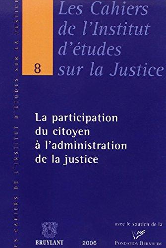 la participation du citoyen à l'administration de la justice: Benoît Frydman, Edouard ...