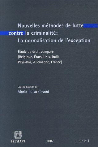 """""""nouvelles méthodes de lutte contre la criminalité : la normalisation de l'..."""