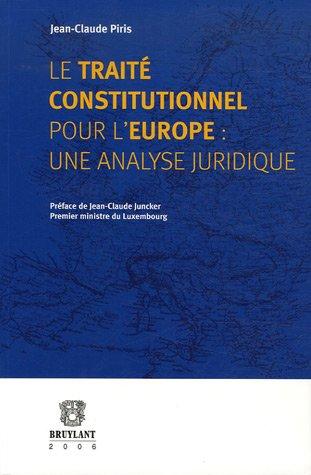 """""""le traité constitutionnel pour l'europe ; une analyse juridique"""": ..."""