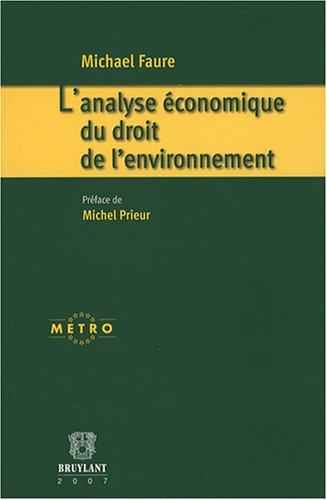l'analyse économique du droit de l'environnement: Michael Faure