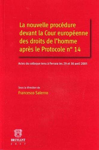 la nouvelle procédure devant la cour européenne des droits de l'homme apr&egrave...