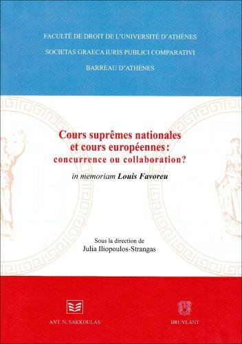 cours nationales suprêmes et cours européennes : concurrence ou collaboration: Julia ...