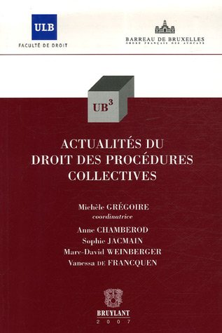 actualités du droit des procédures collectives: Anne Chamberod, David Weinberger, ...