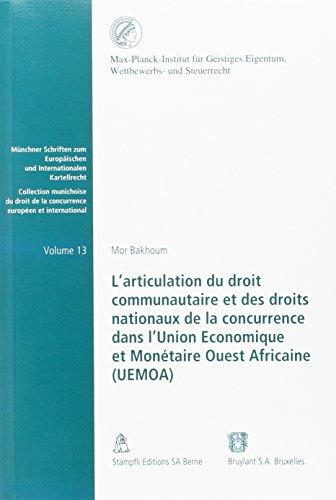 articulation du droit communautaire et des droits nationaux de la concurrence dans l'union ...