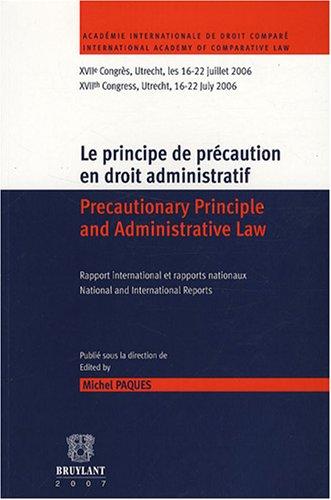 le principe de précaution en droit administratif: Beno�t Jadot, Fran�ois Tulkens, Michel ...