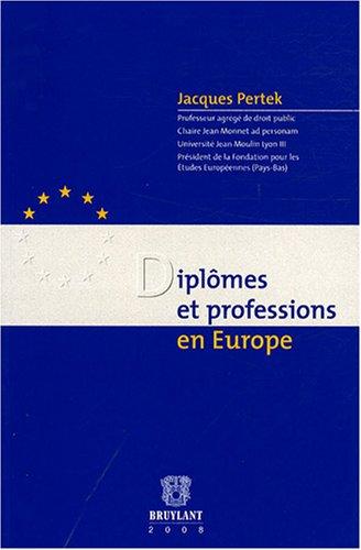 9782802724506: Diplômes et professions en Europe