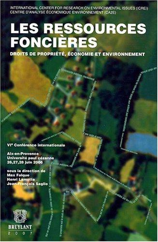 les ressources foncieres: Henri Lamotte, Jean-François Saglio, Max Falque