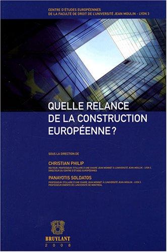 quelle relance de la construction européenne ?: Christian Philip, Panayotis Soldatos