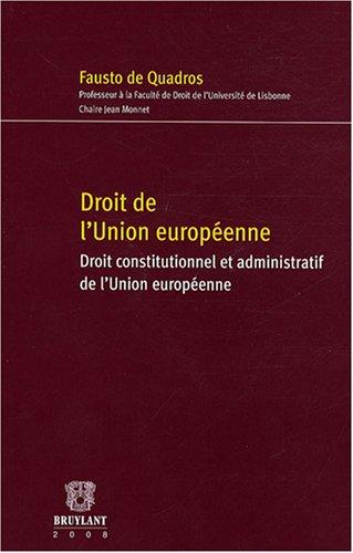 droit de l'Union européenne: Fausto de Quadros